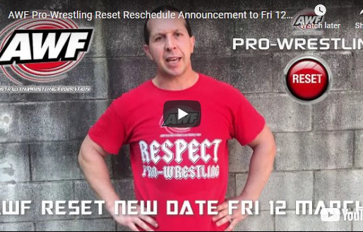AWF Pro-Wrestling Reset Reschedule Announcement to Fri 12 March in Blacktown, NSW