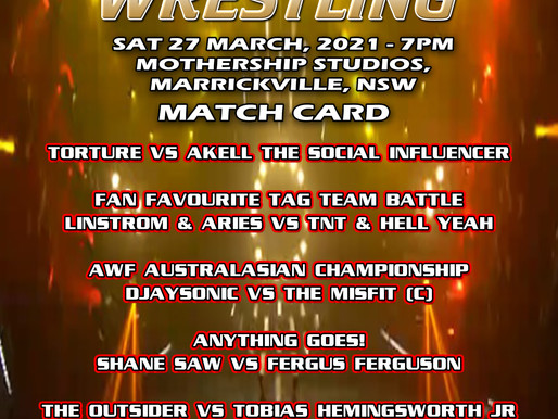 AWF Return To The Wrestling Match Card for Sat 27 Mar in Marrickville, NSW