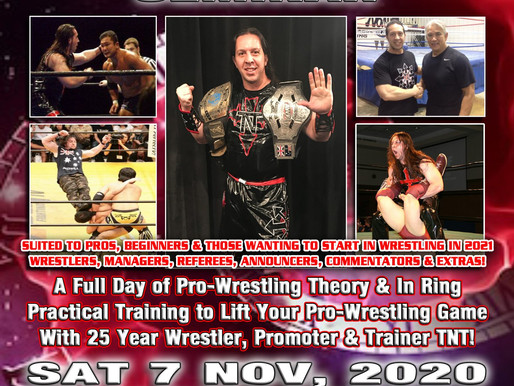 "TNT Presents ""Level Up Your Pro-Wrestling"" Seminar, in Chullora, NSW on Saturday 7 November"