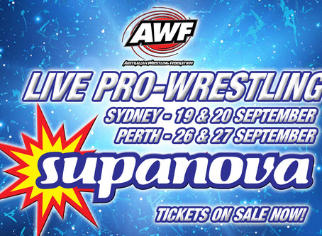 AWF Wrestling at Supanova Sydney & Perth in September