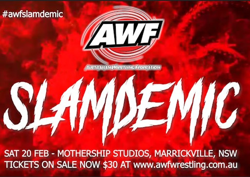 AWF Pro-Wrestling Slamdemic set for 20 February at Mothership Studios in Marrickville, NSW