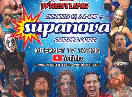 AWF Wrestling at Supanova Sydney to Go Ahead 5-6 December! Perth & Brisbane events now 2021