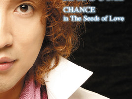 CHANCE in the Seeds of Love