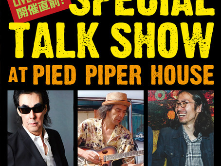 LIVE MAGIC! 開催直前!SPECIAL TALK SHOW at  Pied Piper House