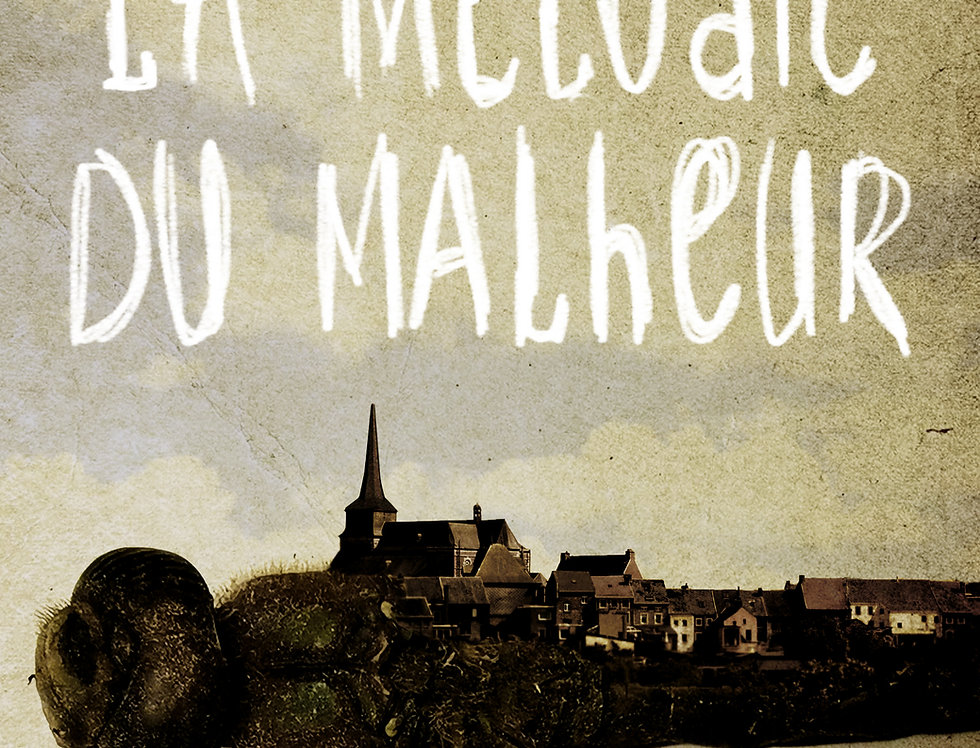 LA MELODIE DU MALHEUR - Michaël Moslonka
