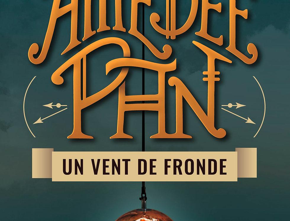 AMEDEE PAN, un vent de Fronde - Virginie Singeot-Fabre