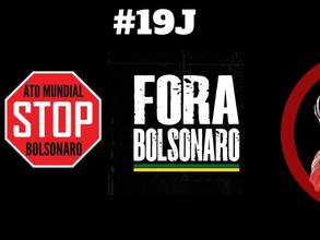 #19J no Brasil e no mundo #StopBolsonaro #ForaBolsonaro
