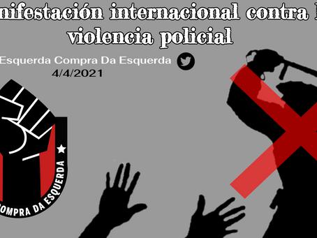Manifestación internacional contra la violencia policial