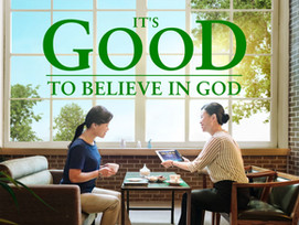 It's Good to Believe in God