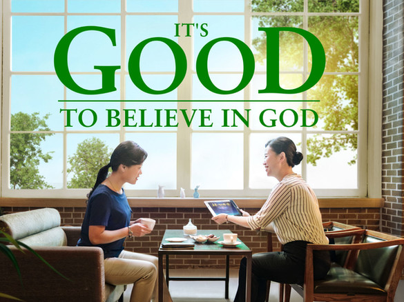 It's Good to Believe in God