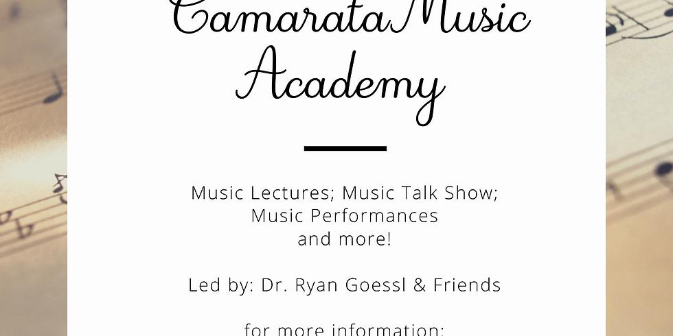 Camarata Virtual Music Academy Q & A Session 5/21 8pm, 5/22 11am