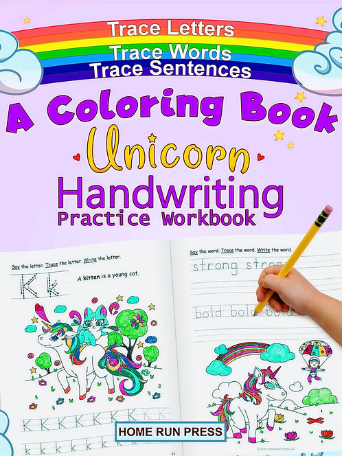 A Coloring Book Handwriting Practice Workbook: Unicorn Book Ages 4-8, Pre K, Kin