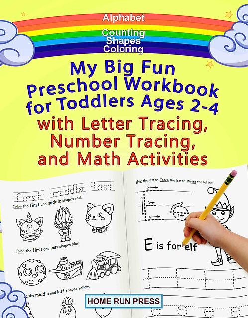 My Big Fun Preschool Workbook for Toddlers Ages 2-4 with Letter Tracing, Number