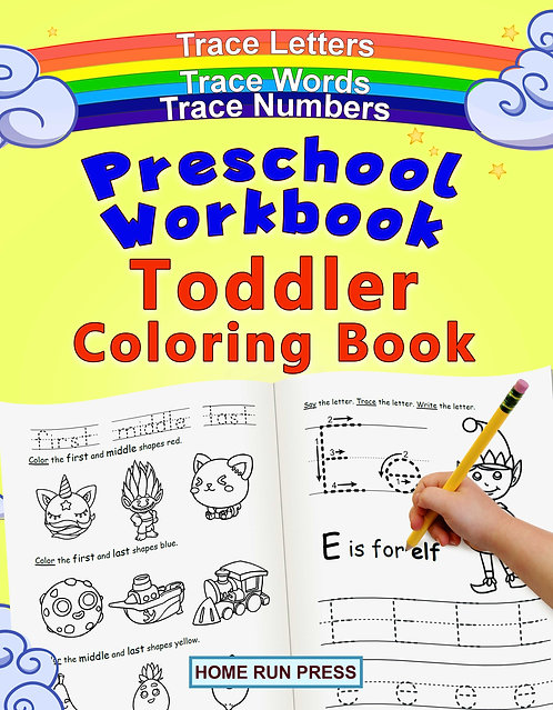 Preschool Workbook Toddler Coloring Book: Pre K Activity Book, Pre Kindergarten