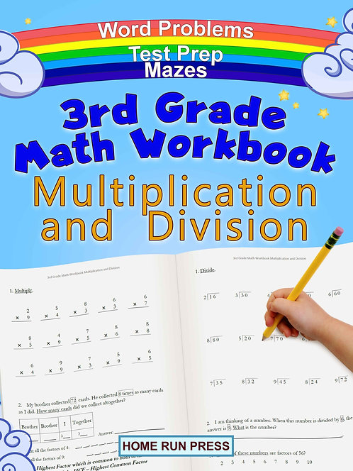 3rd Grade Math Workbook Multiplication and Division: Grade 3, Grade 4, Test Prep