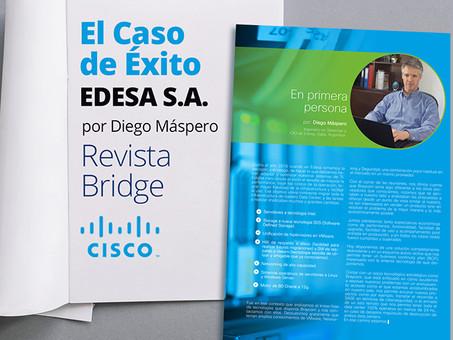 Braycom en los medios: Nuestro caso de éxito en la revista Brigde de Cisco