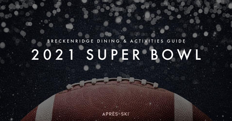 Breckenridge Super Bowl Guide