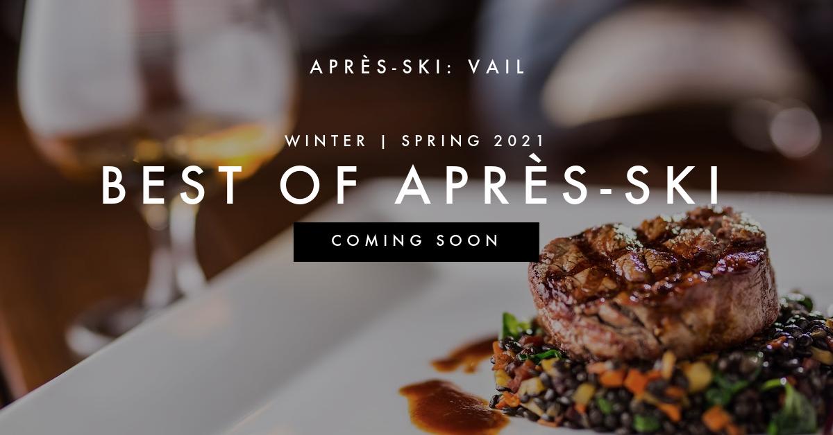 Best of Après-Ski Vail