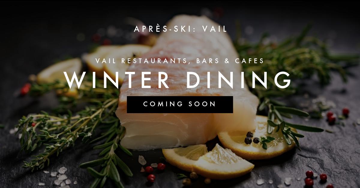Après-Ski Dining in Vail