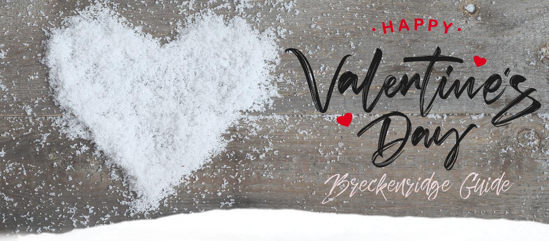 Breckenridge Valentine's Day Guide