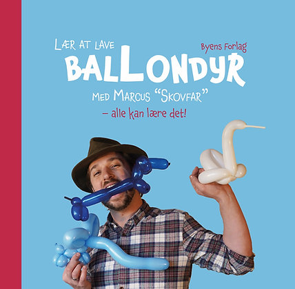 "Lær at lave ballondyr med Marcus ""Skovfar"""