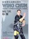 Wing Chun Biu Tze