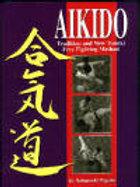 Aikido Tradition & New Tomiki Free Fighting Method - Nobuyoshi Higashi