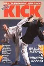 The Ultimate Kick - Bill Wallace