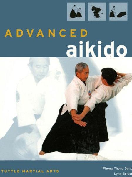 Advanced Aikido - Phong Thong Dang