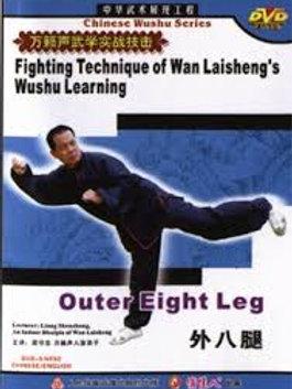 Wan Laisheng - Outer Eight Leg