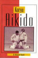 Koryo Aikido - Nobuyoshi Higashi