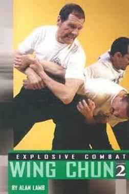 Explosive Combat Wing Chun 2 - Alan Lamb