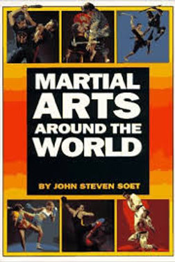 Martial Arts Around the World - John Soet