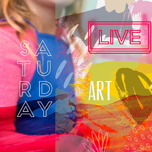 LIVE STREAMED SATURDAY ART CHILDREN x4 WEEKS (BACK MAY 23rd!)