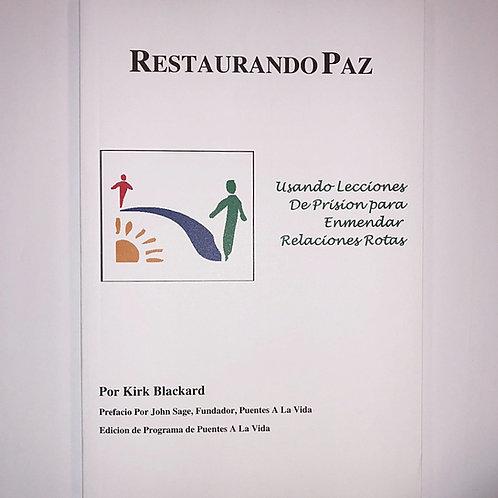 Restaurando Paz - Restoring Peace book in Spanish