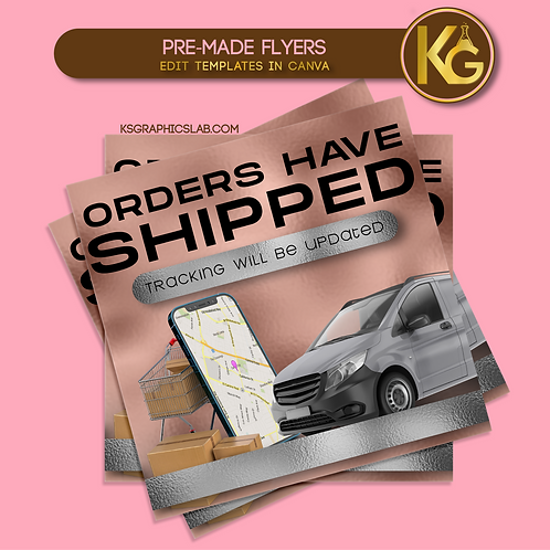 Pre-Made Orders Have Shipped Flyer