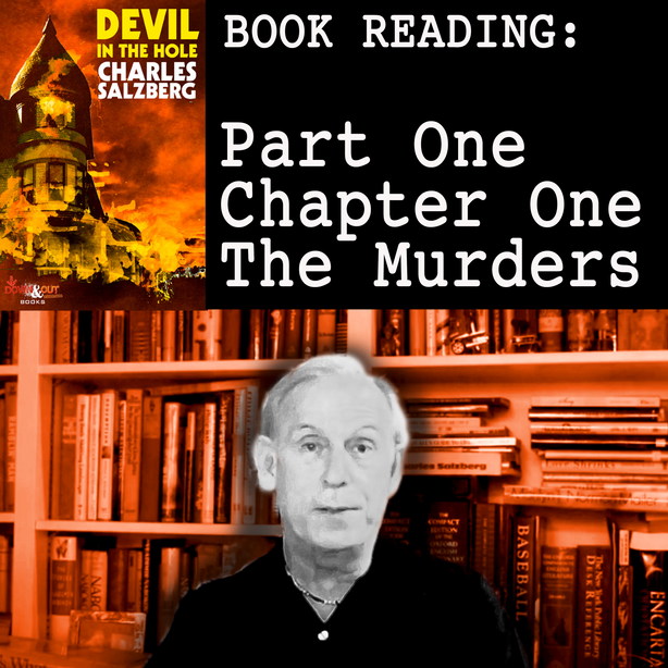 "VIDEO: Charles Salzberg reads from ""Devil In the Hole"""