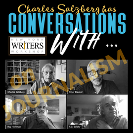 VIDEO: CONVERSATIONS WITH … Peter Blauner, Roy Hoffman and R.G. (Dick) Belsky