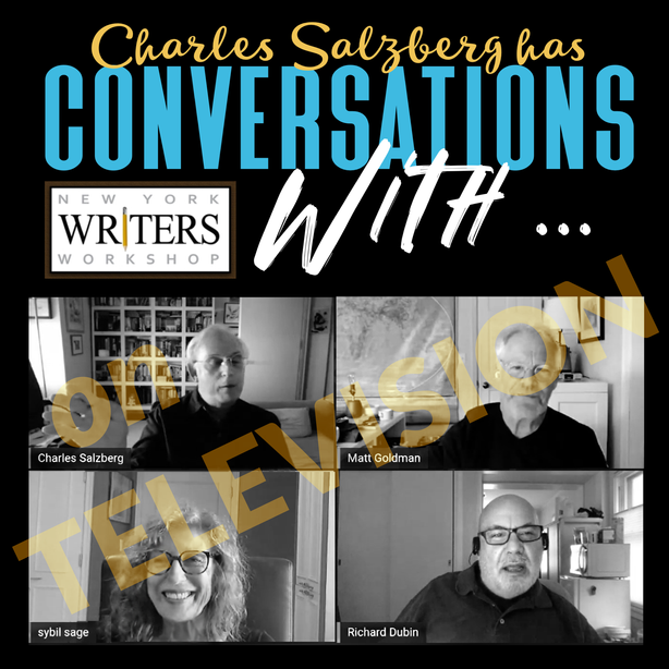 VIDEO: CONVERSATIONS WITH … Matt Goldman, Sybil Sage & Richard Dubin