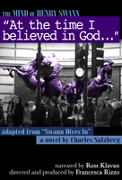 """At the time I believed in God ..."""