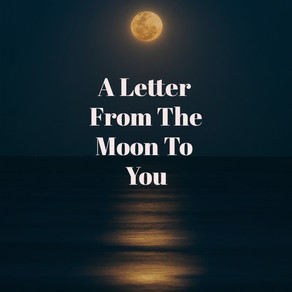 From The Moon To You...!