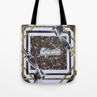 Life, Lets Get This Party Started Tote Bag
