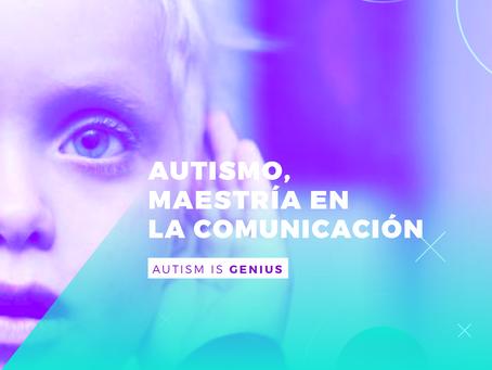 Autismo, maestría en la comunicación