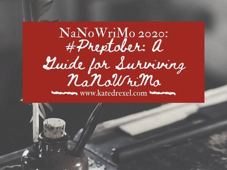 #Preptober: A Guide to Surviving NaNoWriMo