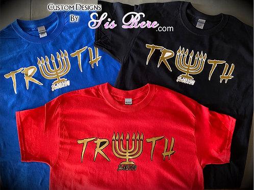 Truth with Menorah 🕎 T-Shirt