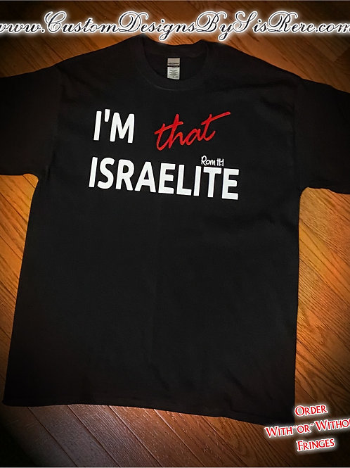 I'm that Israelite Shirt