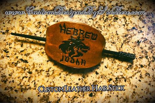 Custom Leather Hair Stick ~ Unisex