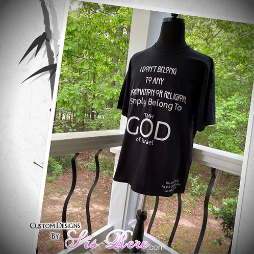 No Religion, I Belong To TMH GOD of Israel Shirt