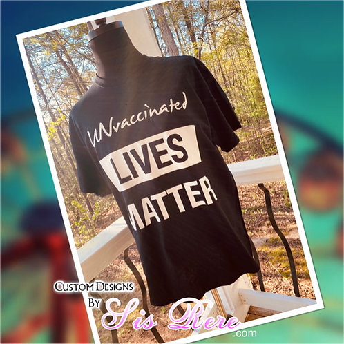 UNvaccinated Lives Matter (His) Black T-shirt
