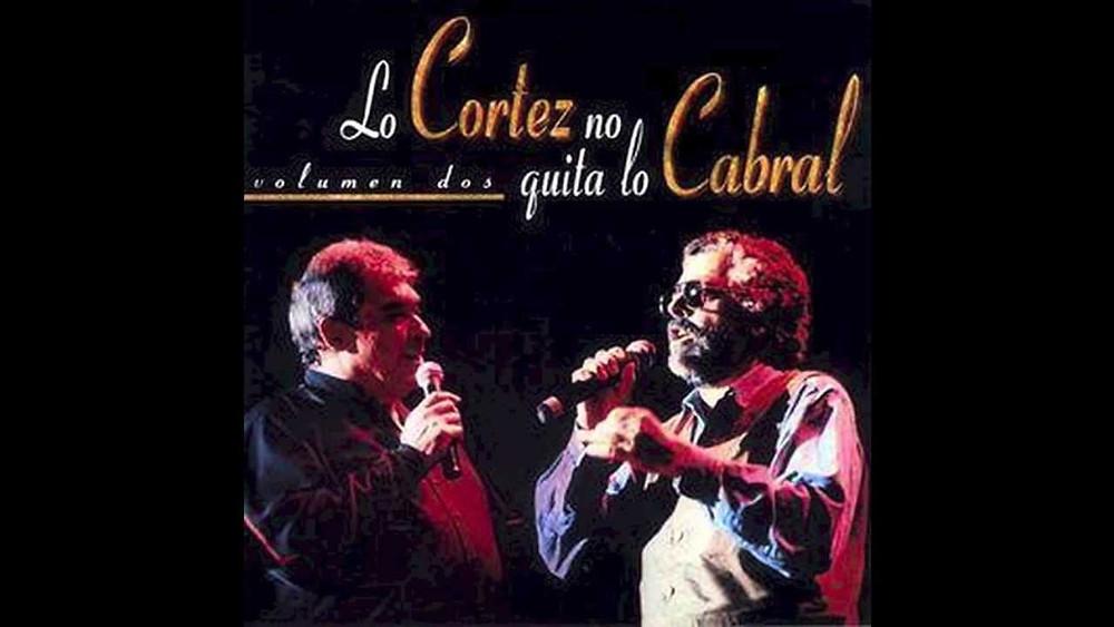 Lo Cortéz no quita lo Cabral